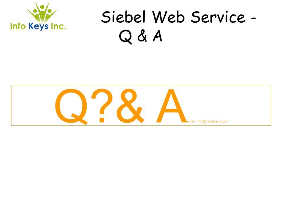 Siebel Web Service - Q & A