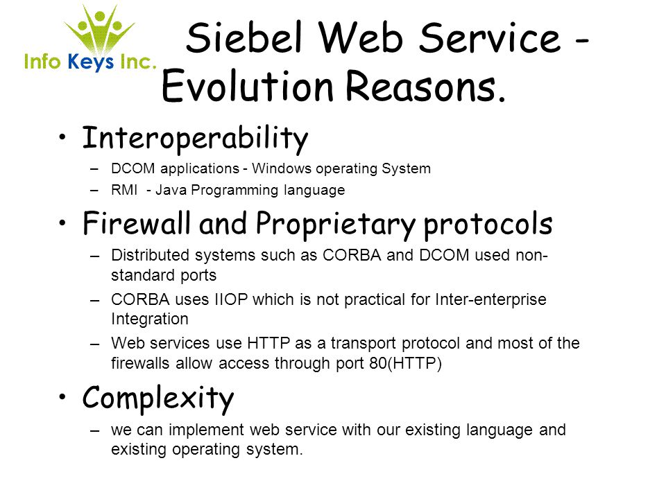 Siebel Web Service - Evolution Reasons.