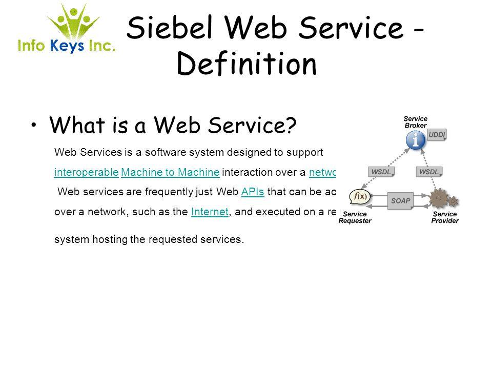 Siebel Web Service - Definition