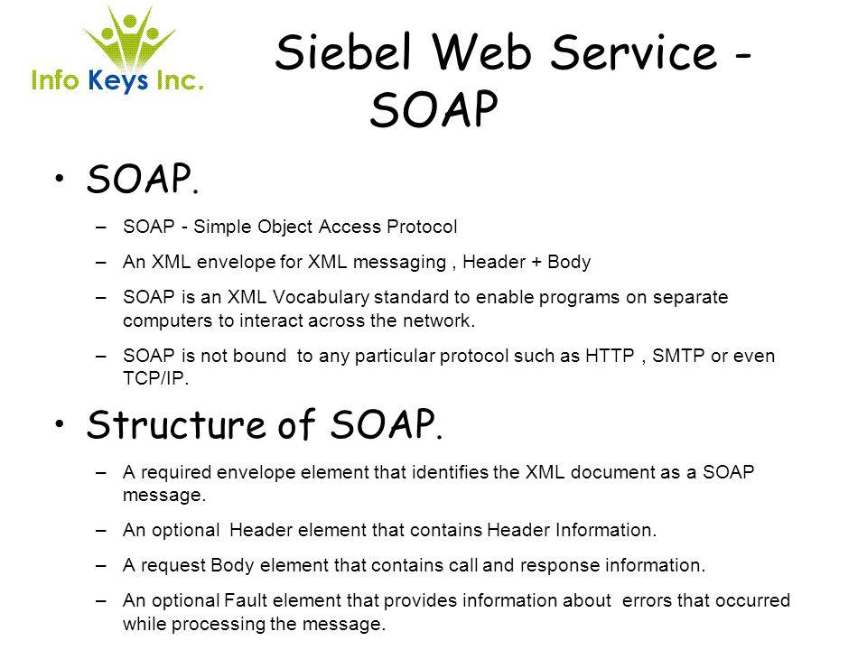 Siebel Web Service - SOAP
