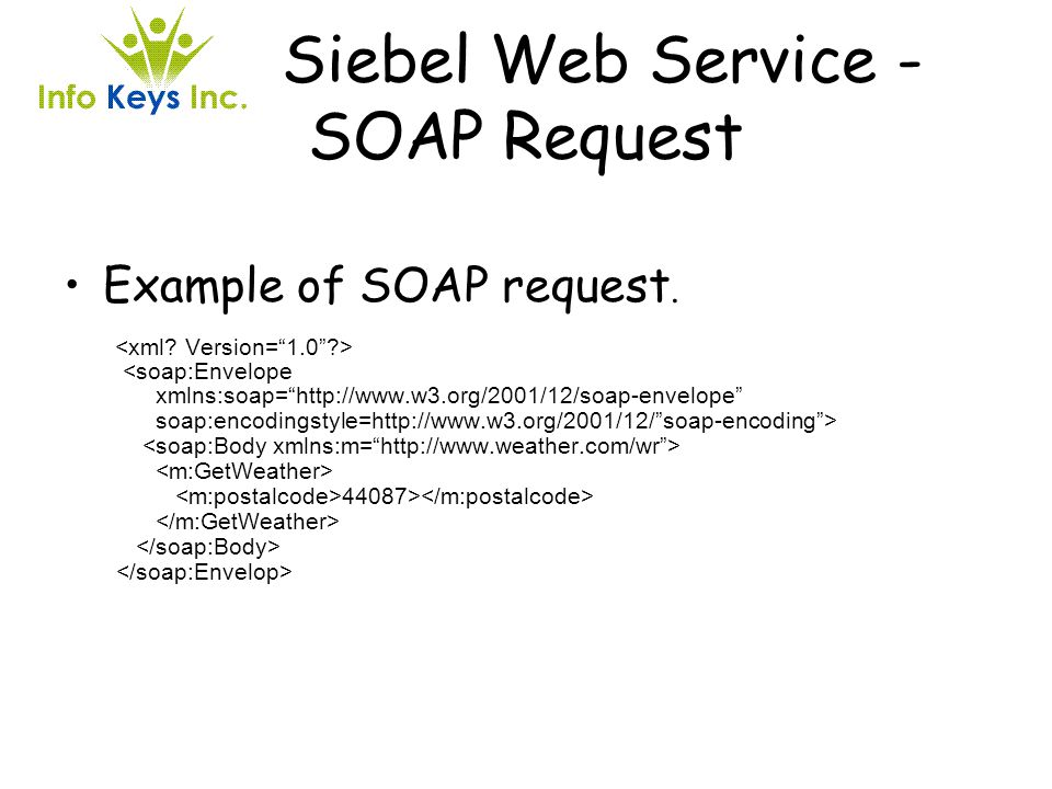 Siebel Web Service - SOAP Request