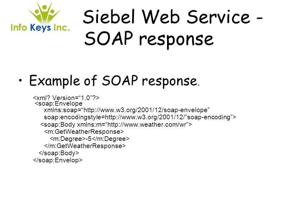 Siebel Web Service - SOAP response