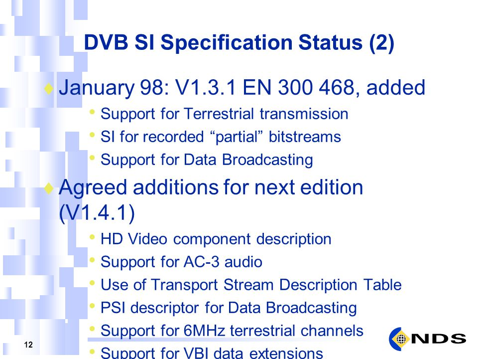 DVB SI Specification Status (2)