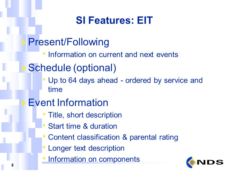 SI Features: EIT Present/Following Schedule (optional)