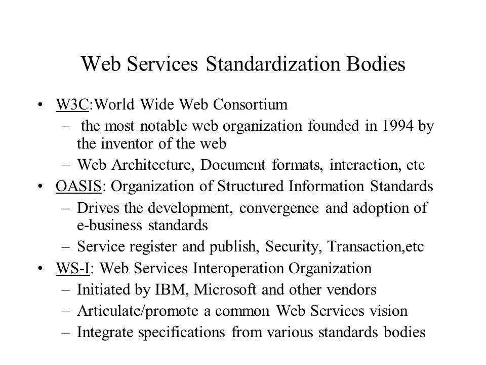 Web Services Standardization Bodies