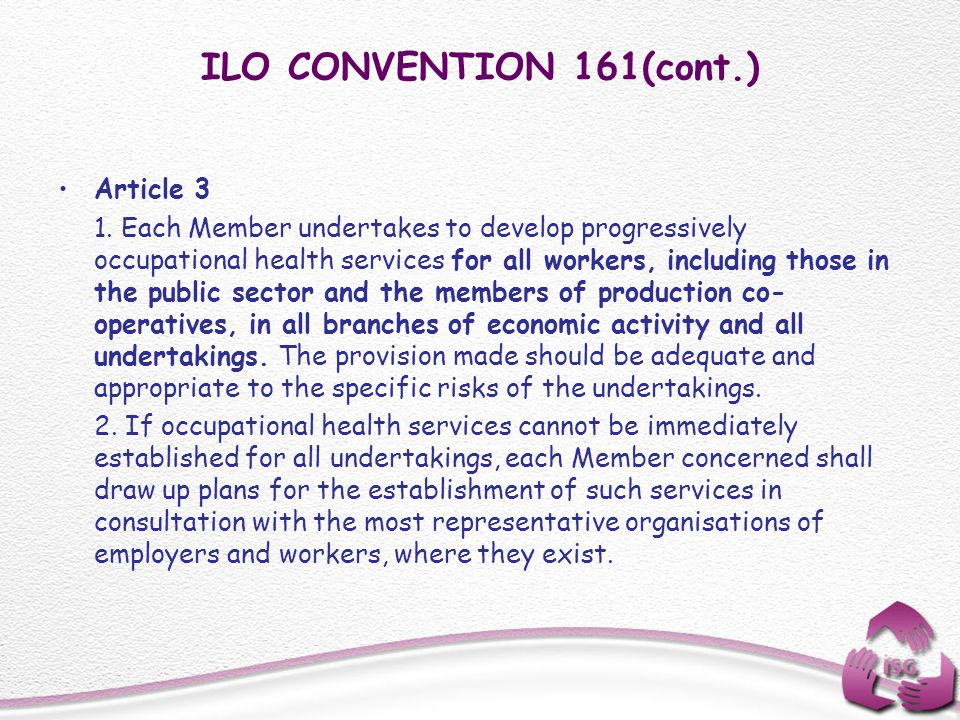ILO CONVENTION 161(cont.) Article 3