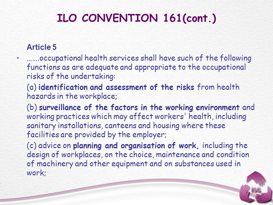 ILO CONVENTION 161(cont.) Article 5.