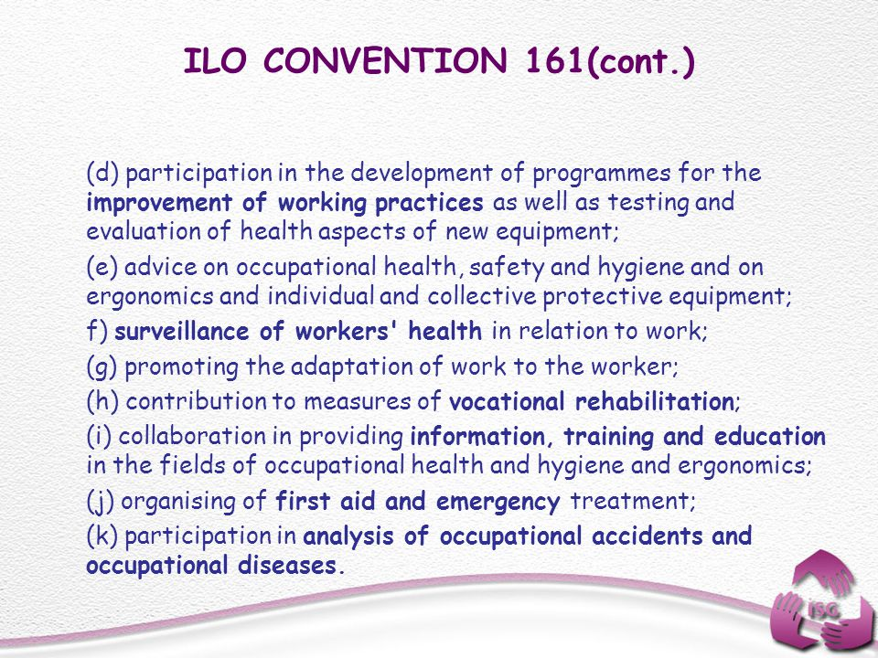 ILO CONVENTION 161(cont.)