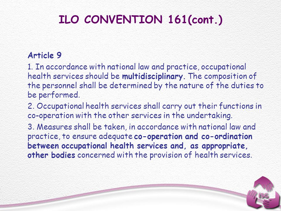 ILO CONVENTION 161(cont.) Article 9