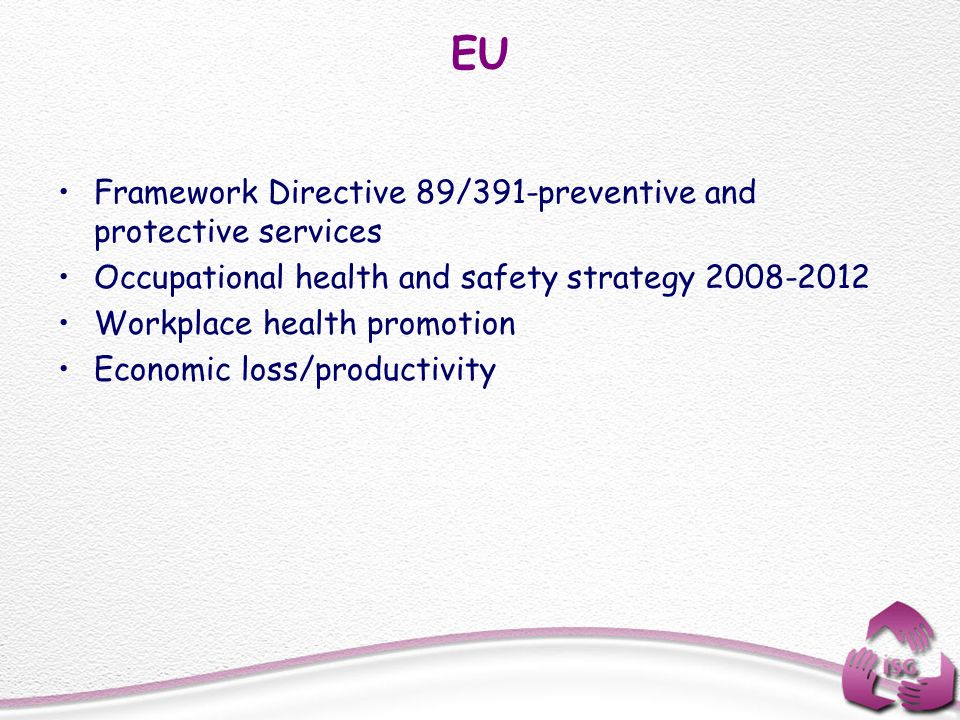 EU Framework Directive 89/391-preventive and protective services