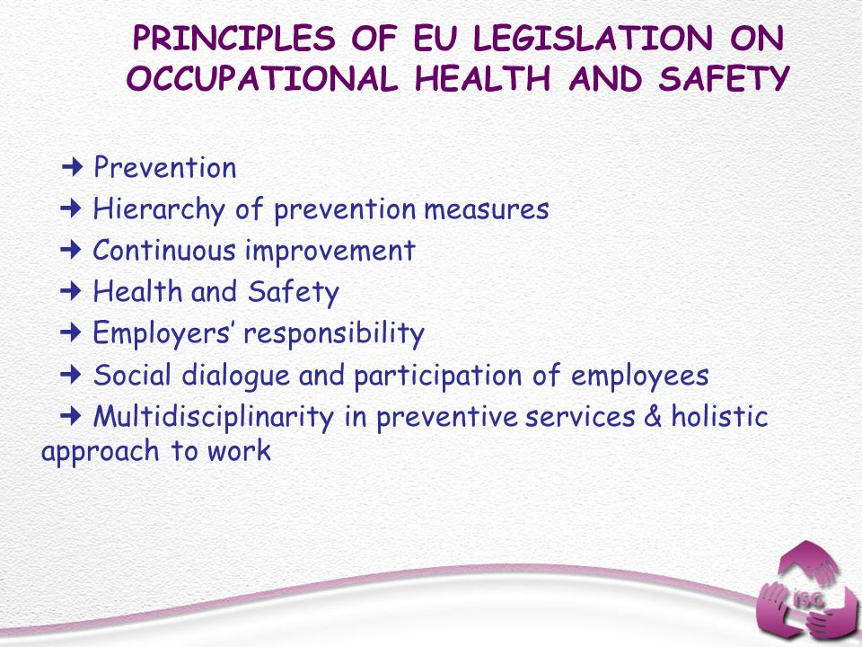 PRINCIPLES OF EU LEGISLATION ON OCCUPATIONAL HEALTH AND SAFETY
