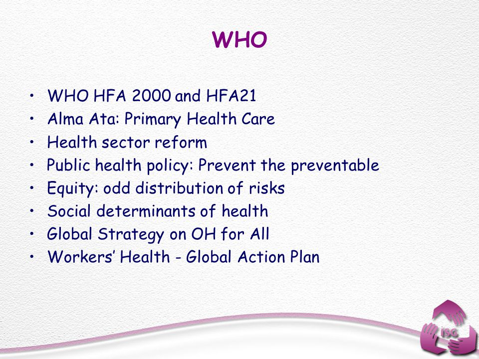 WHO WHO HFA 2000 and HFA21 Alma Ata: Primary Health Care