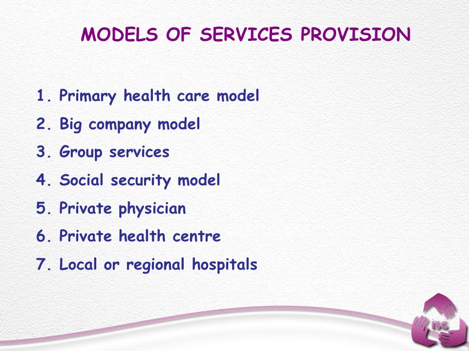 MODELS OF SERVICES PROVISION