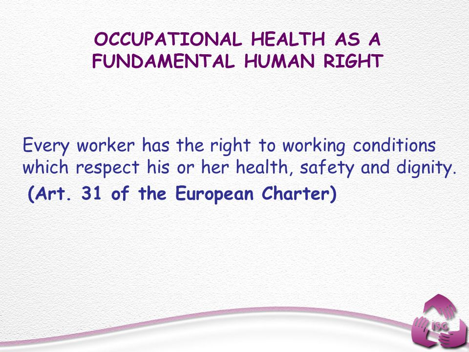 OCCUPATIONAL HEALTH AS A FUNDAMENTAL HUMAN RIGHT