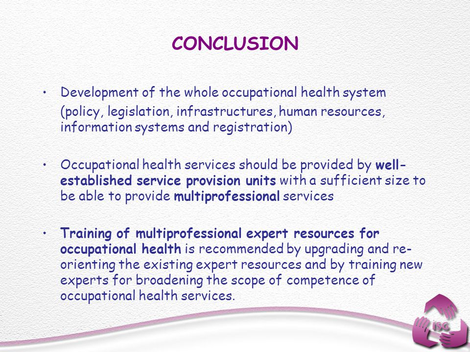 CONCLUSION Development of the whole occupational health system