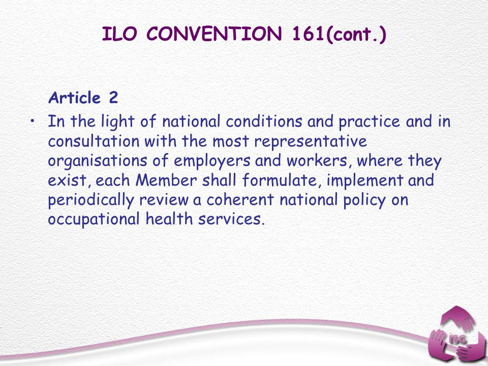 ILO CONVENTION 161(cont.) Article 2