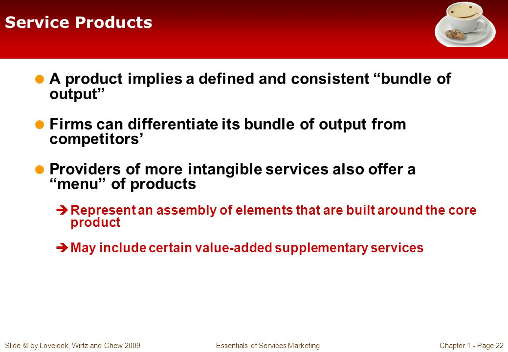 A product implies a defined and consistent bundle of output