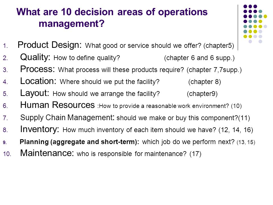 What are 10 decision areas of operations management