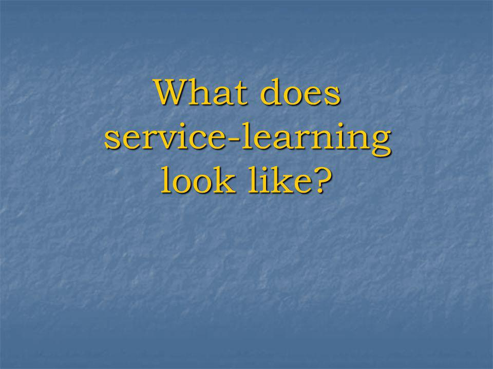 What does service-learning look like