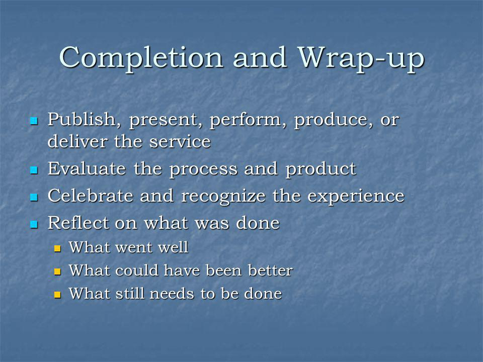 Completion and Wrap-up