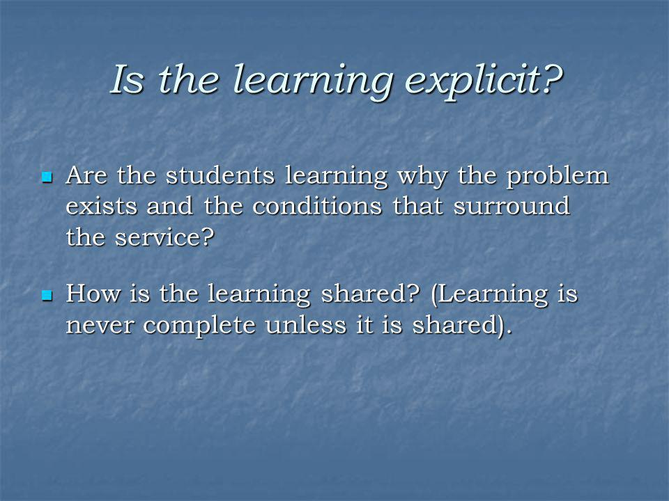 Is the learning explicit