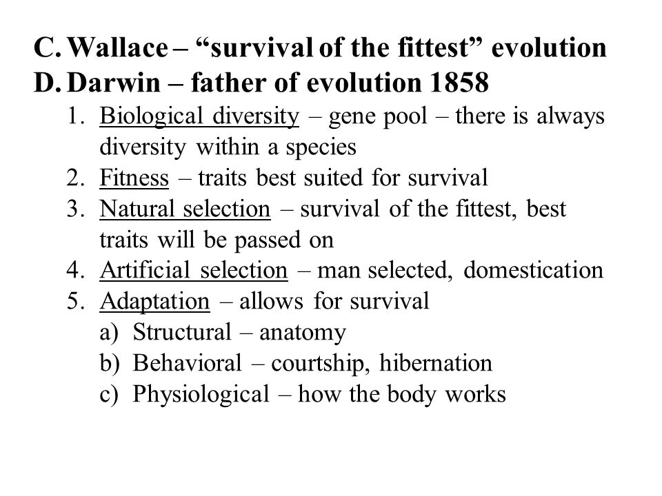Wallace – survival of the fittest evolution
