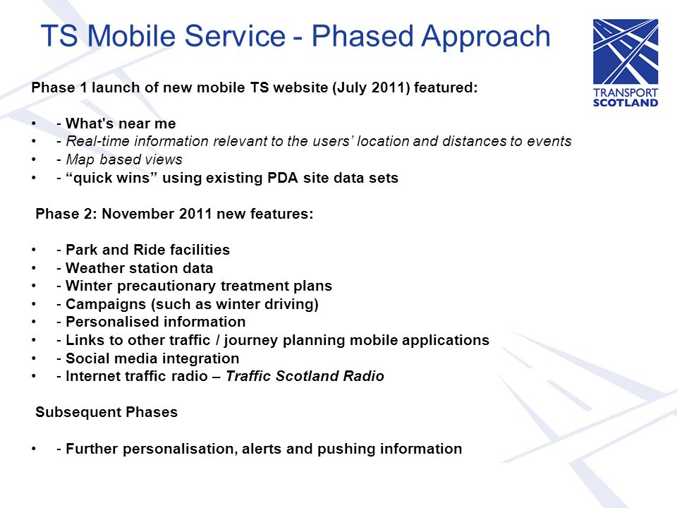 TS Mobile Service - Phased Approach
