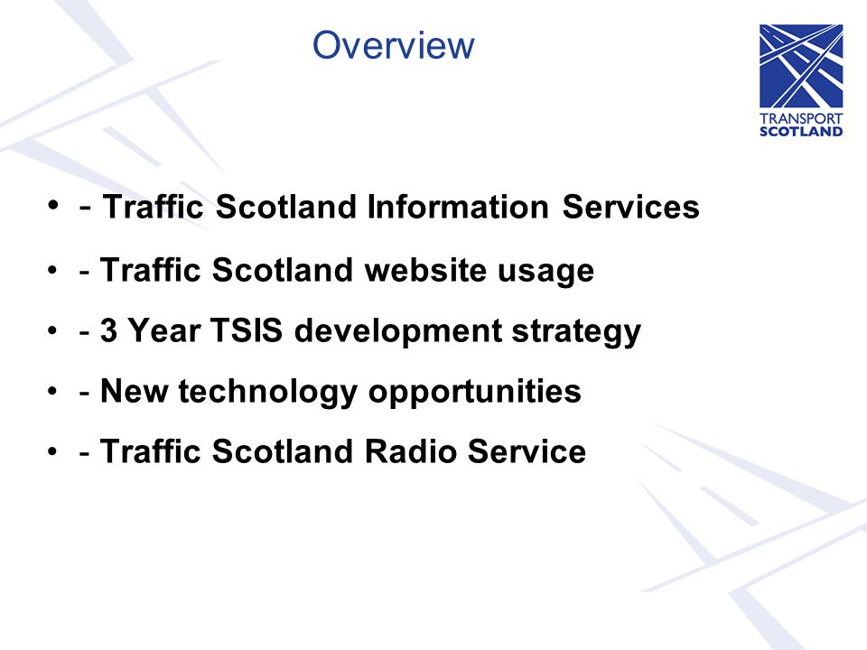 - Traffic Scotland Information Services