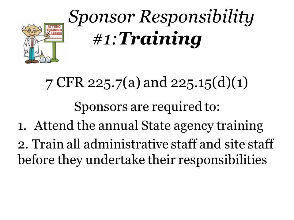Sponsor Responsibility #1:Training