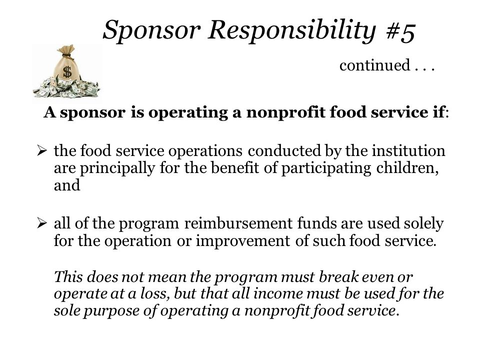 Sponsor Responsibility #5 continued . . .