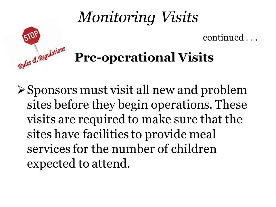 Monitoring Visits continued . . .