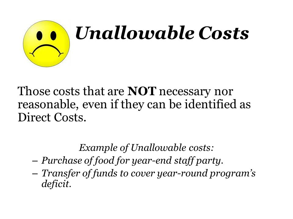 Example of Unallowable costs: