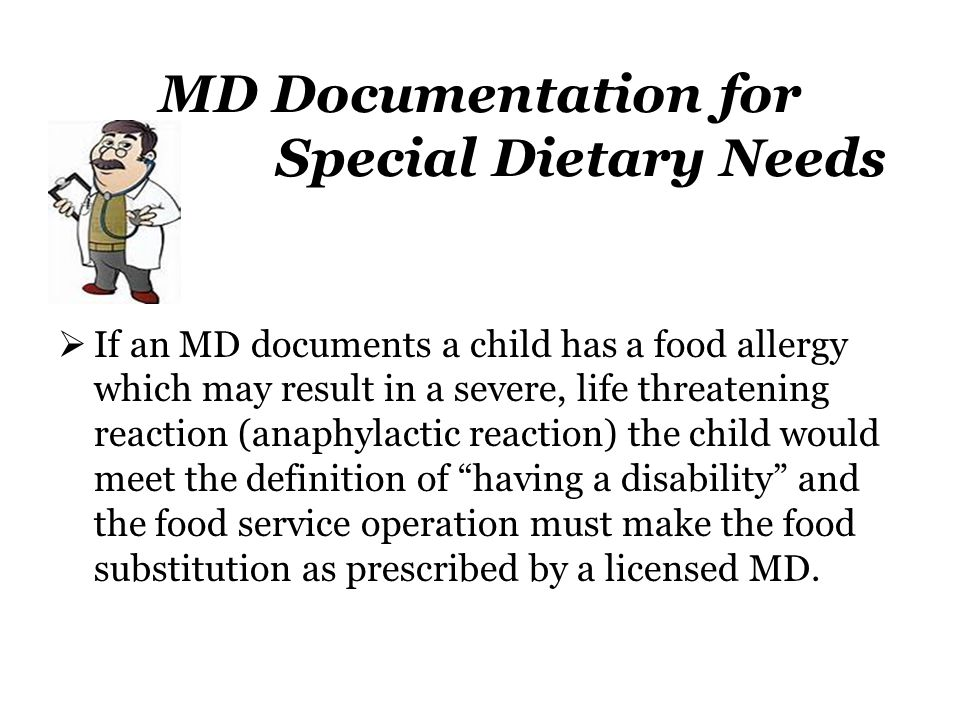 MD Documentation for Special Dietary Needs