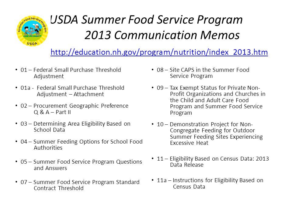 USDA Summer Food Service Program 2013 Communication Memos http://education.nh.gov/program/nutrition/index_2013.htm