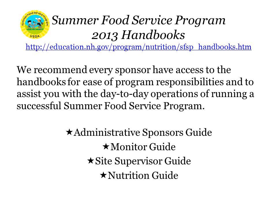 Summer Food Service Program 2013 Handbooks http://education. nh