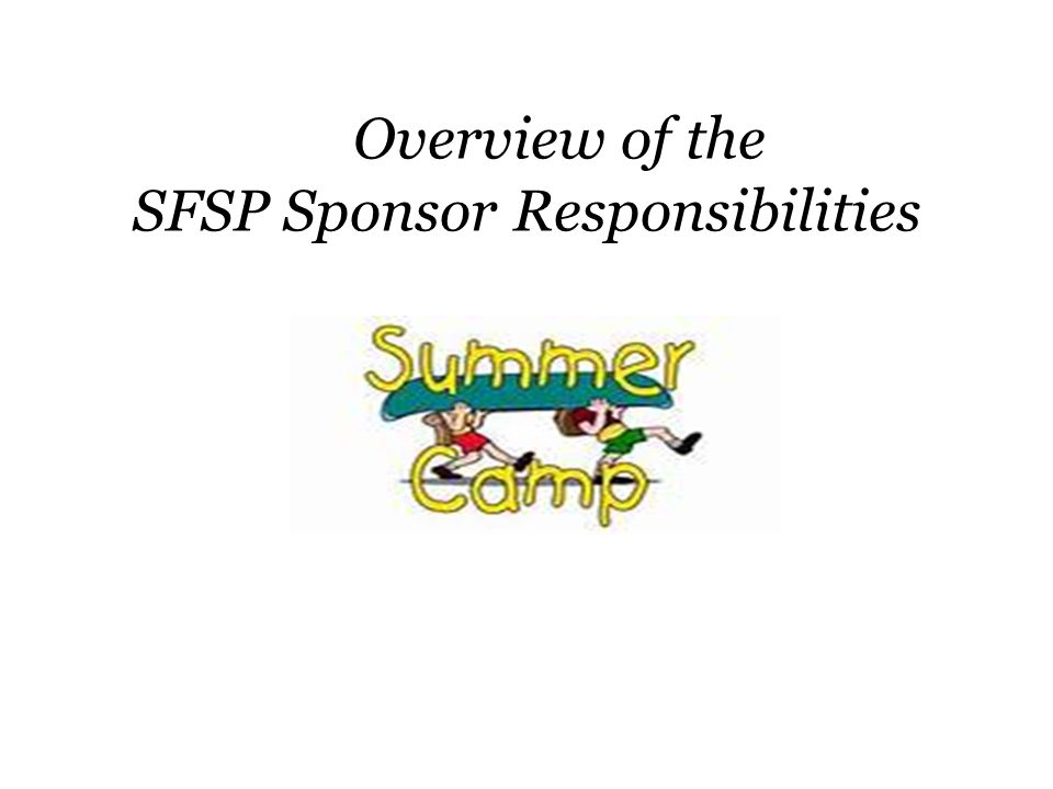 Overview of the SFSP Sponsor Responsibilities