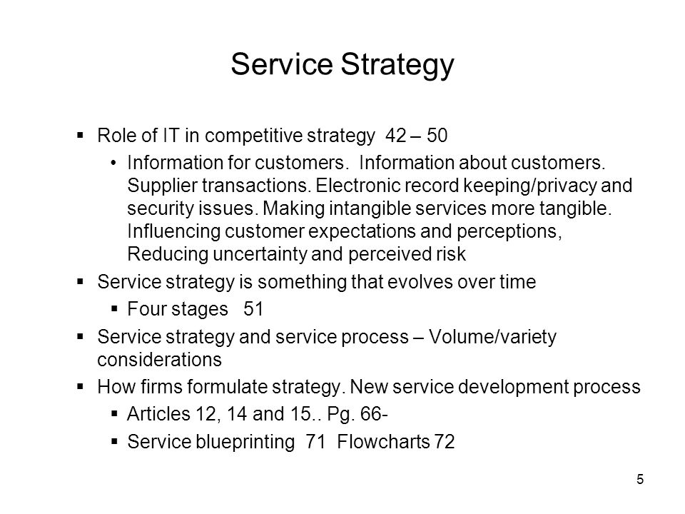 Service Strategy Role of IT in competitive strategy 42 – 50