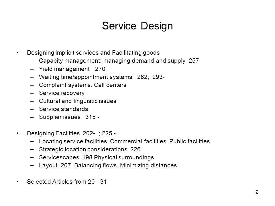 Service Design Designing implicit services and Facilitating goods