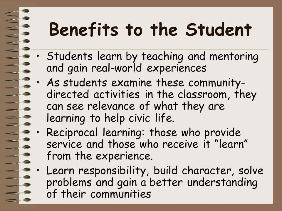 Benefits to the Student
