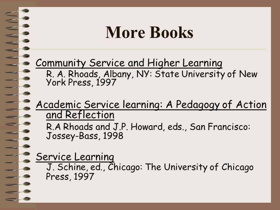 More Books Community Service and Higher Learning