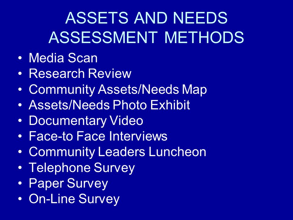 ASSETS AND NEEDS ASSESSMENT METHODS