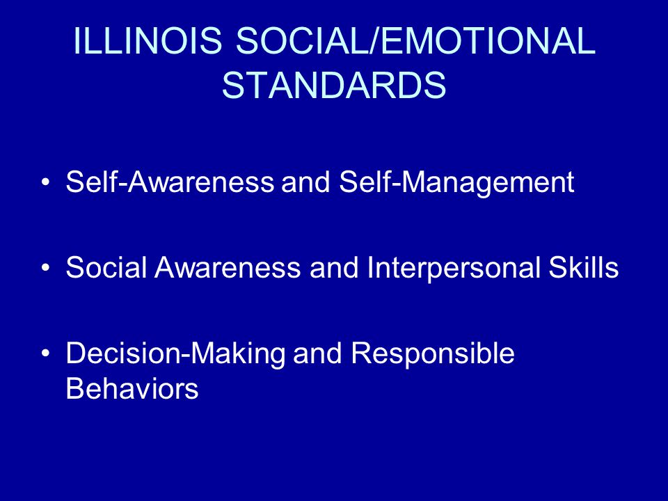 ILLINOIS SOCIAL/EMOTIONAL STANDARDS