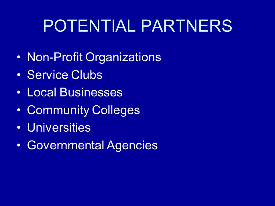 POTENTIAL PARTNERS Non-Profit Organizations Service Clubs