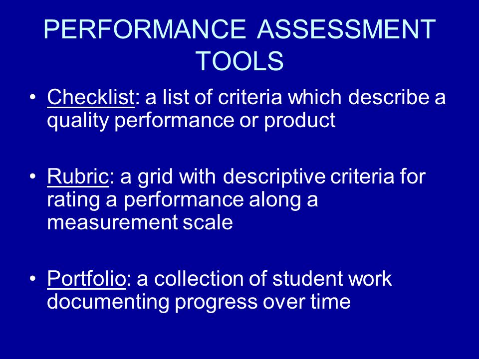PERFORMANCE ASSESSMENT TOOLS