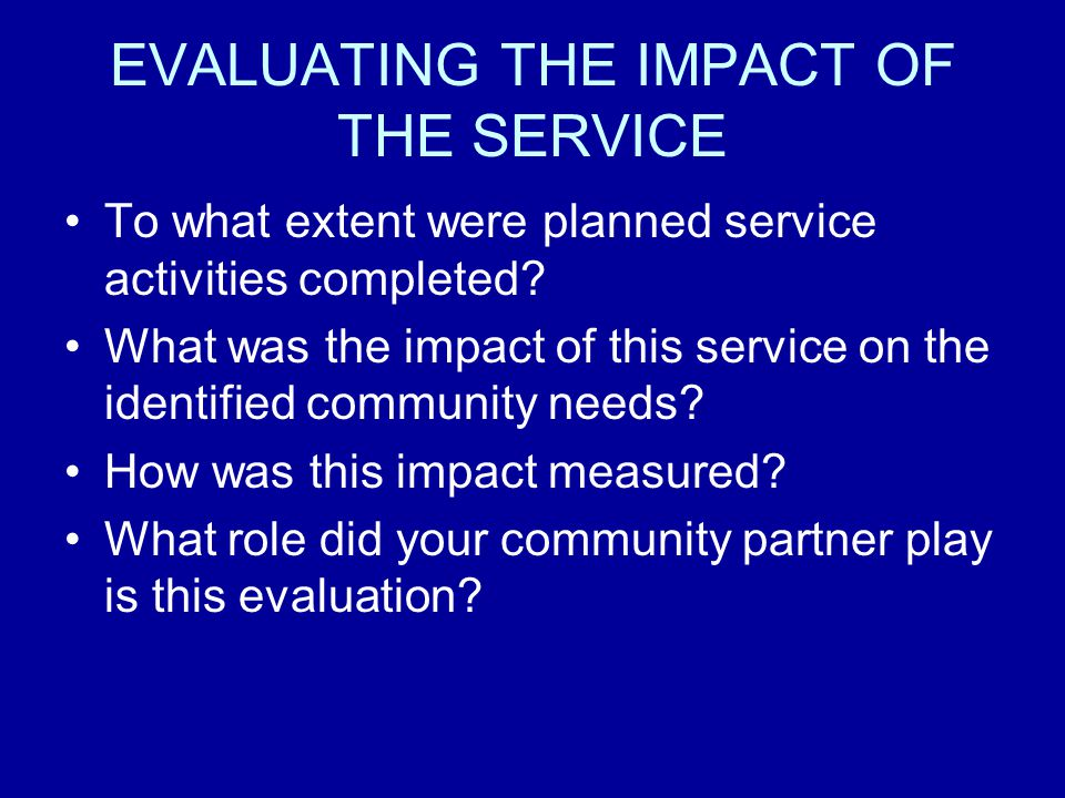 EVALUATING THE IMPACT OF THE SERVICE
