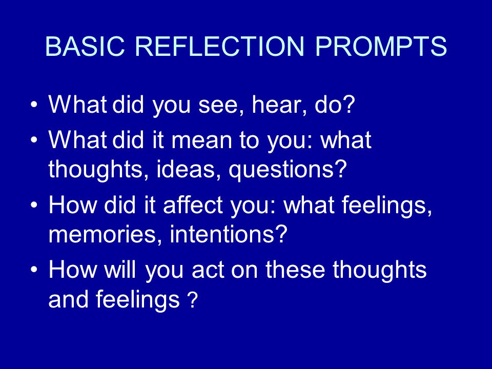 BASIC REFLECTION PROMPTS