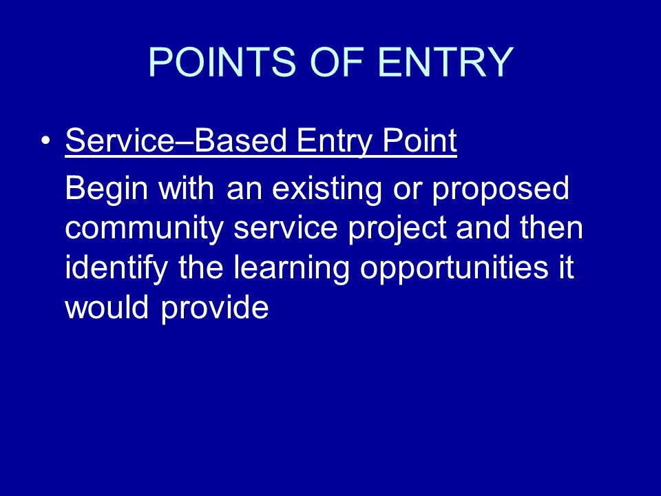 POINTS OF ENTRY Service–Based Entry Point