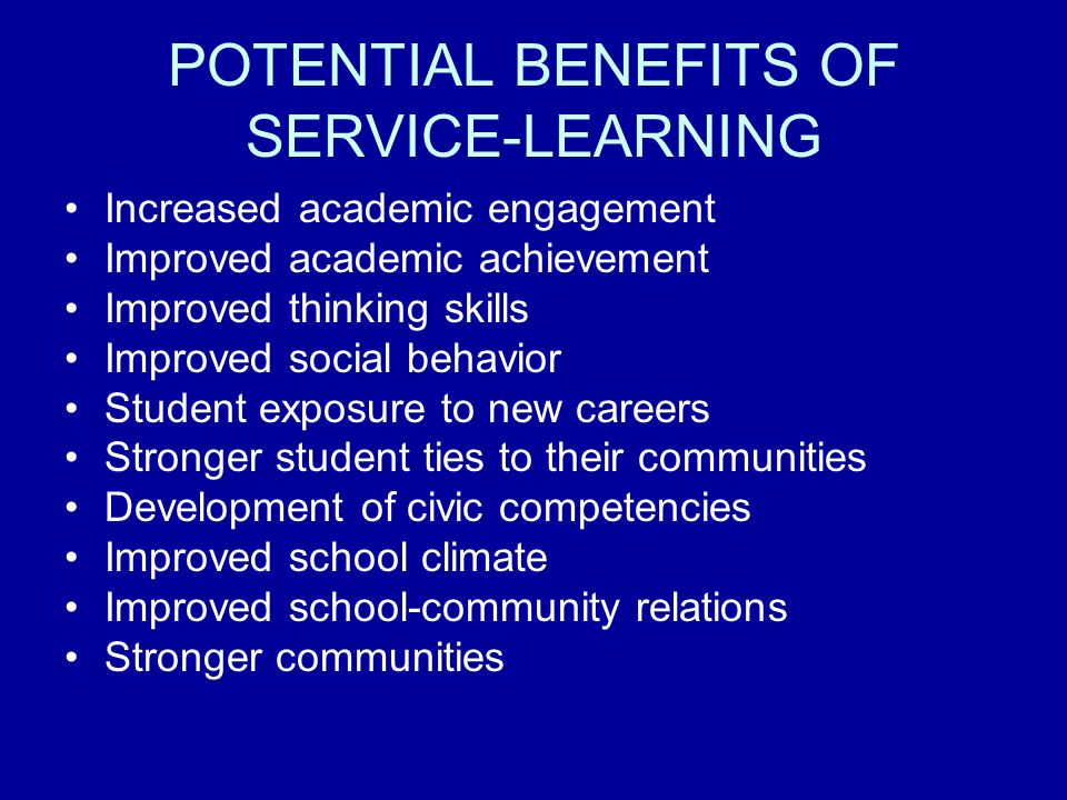 POTENTIAL BENEFITS OF SERVICE-LEARNING