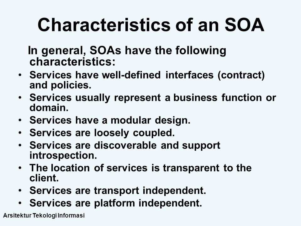 Characteristics of an SOA