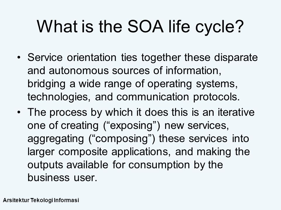 What is the SOA life cycle